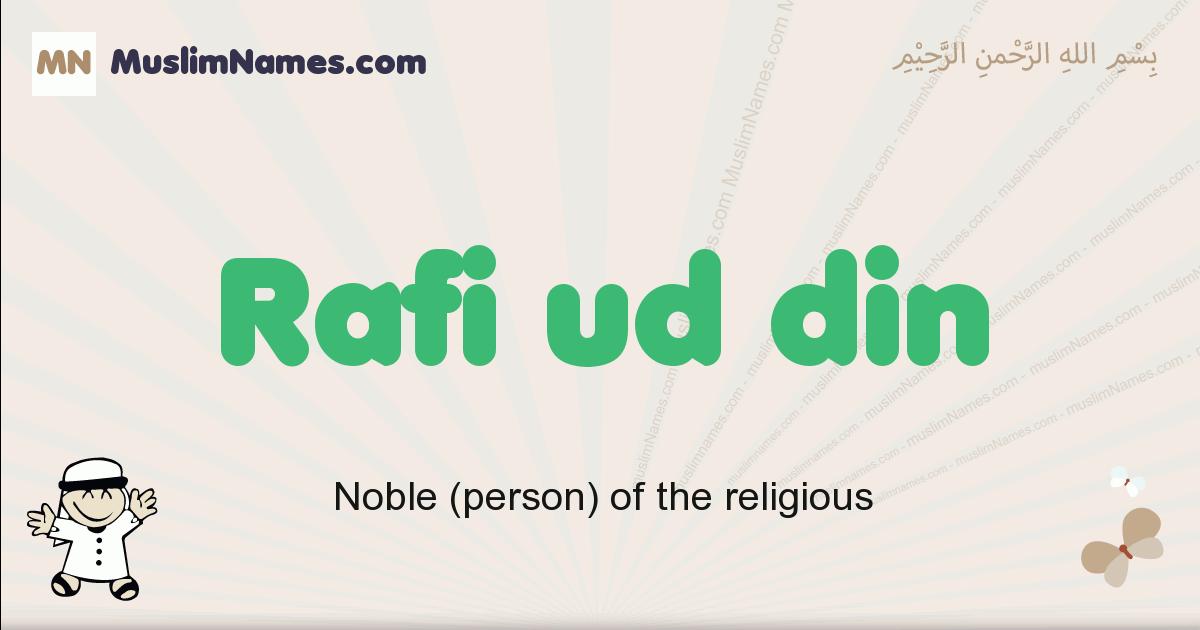 Rafi Ud Din muslim boys name and meaning, islamic boys name Rafi Ud Din