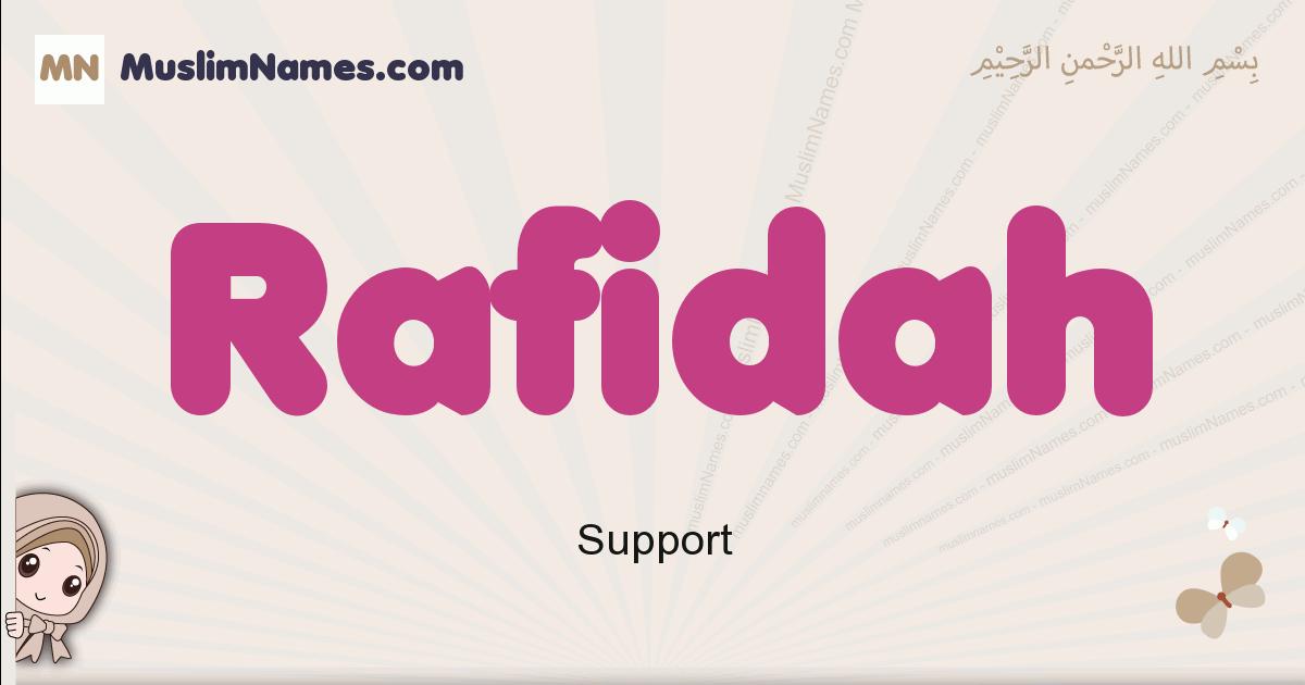 Rafidah muslim girls name and meaning, islamic girls name Rafidah