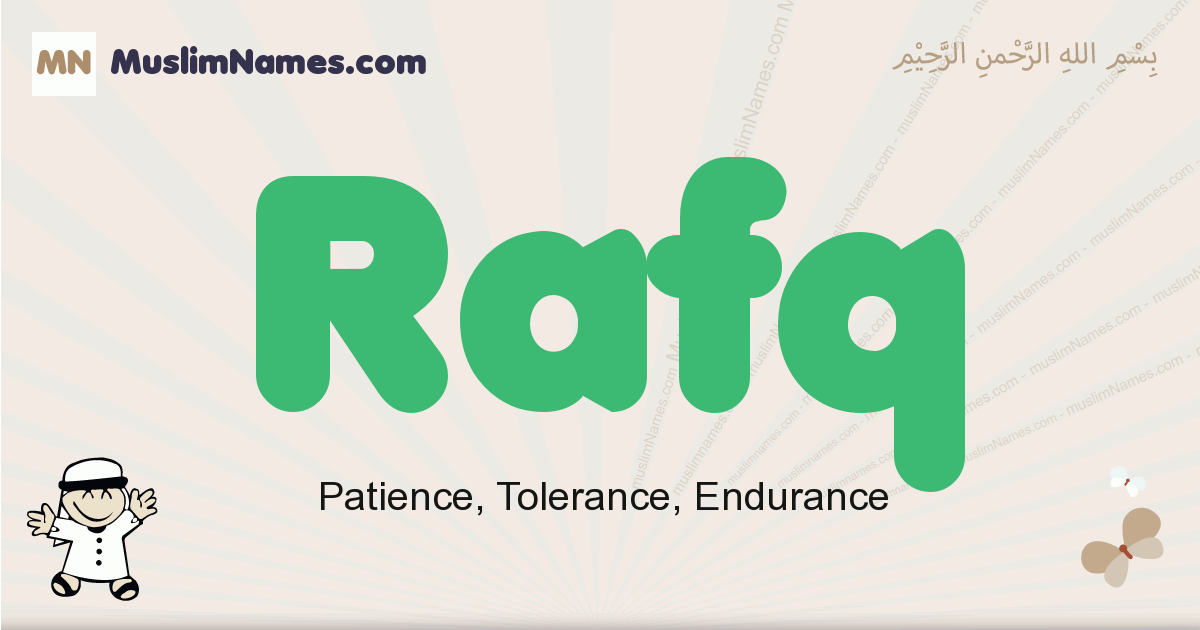 Rafq muslim boys name and meaning, islamic boys name Rafq