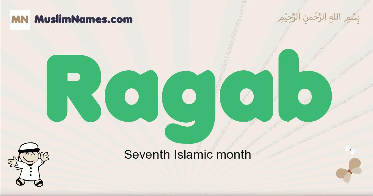 Ragab muslim boys name and meaning, islamic boys name Ragab