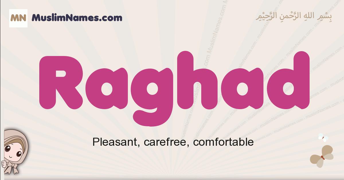 Raghad muslim girls name and meaning, islamic girls name Raghad