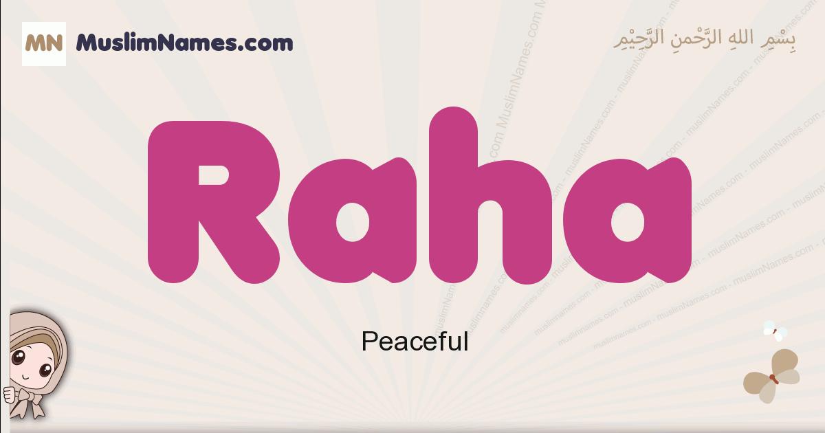 Raha muslim girls name and meaning, islamic girls name Raha