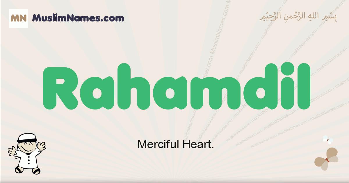 Rahamdil muslim boys name and meaning, islamic boys name Rahamdil