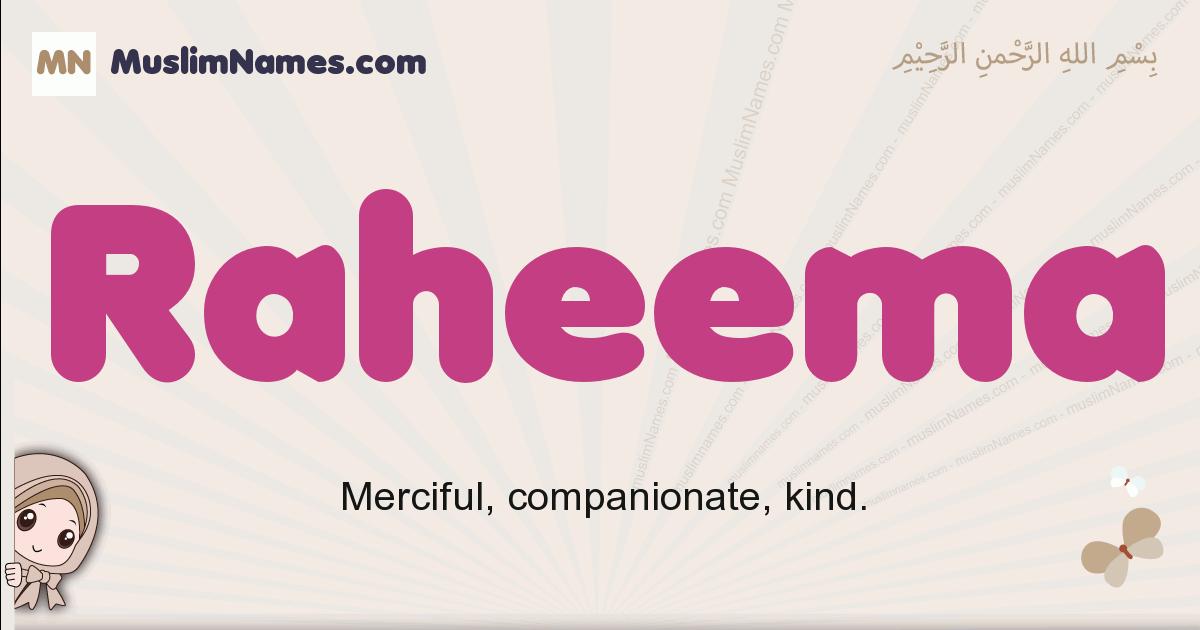 Raheema muslim girls name and meaning, islamic girls name Raheema