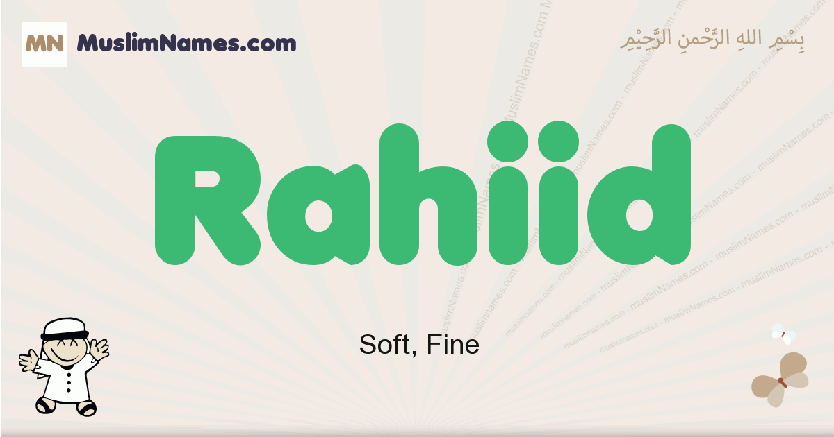 Rahiid muslim boys name and meaning, islamic boys name Rahiid
