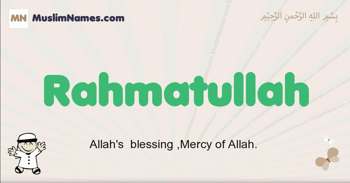 Rahmatullah muslim boys name and meaning, islamic boys name Rahmatullah
