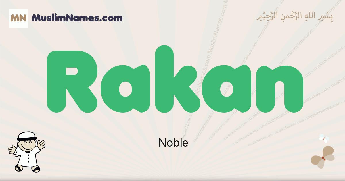Rakan muslim boys name and meaning, islamic boys name Rakan