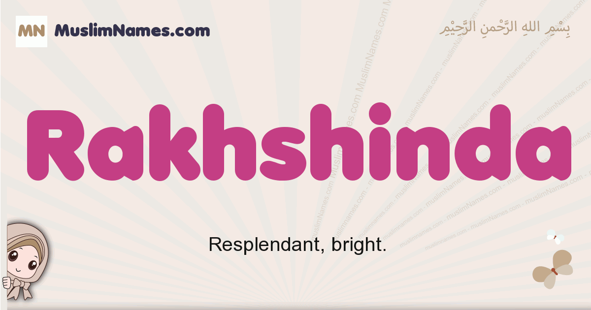 Rakhshinda muslim girls name and meaning, islamic girls name Rakhshinda