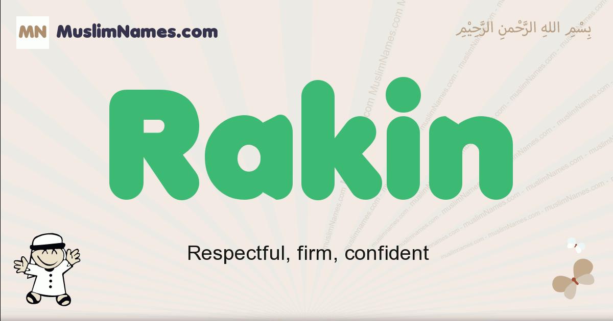 Rakin muslim boys name and meaning, islamic boys name Rakin