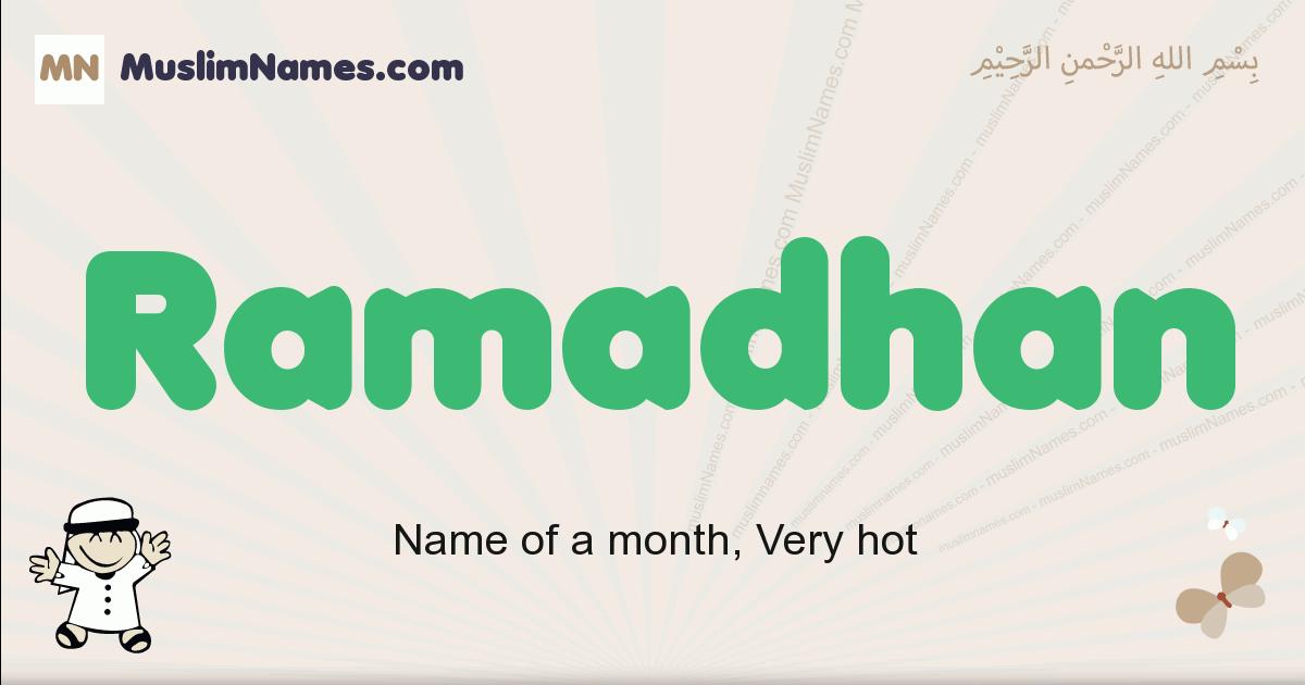 Ramadhan muslim boys name and meaning, islamic boys name Ramadhan