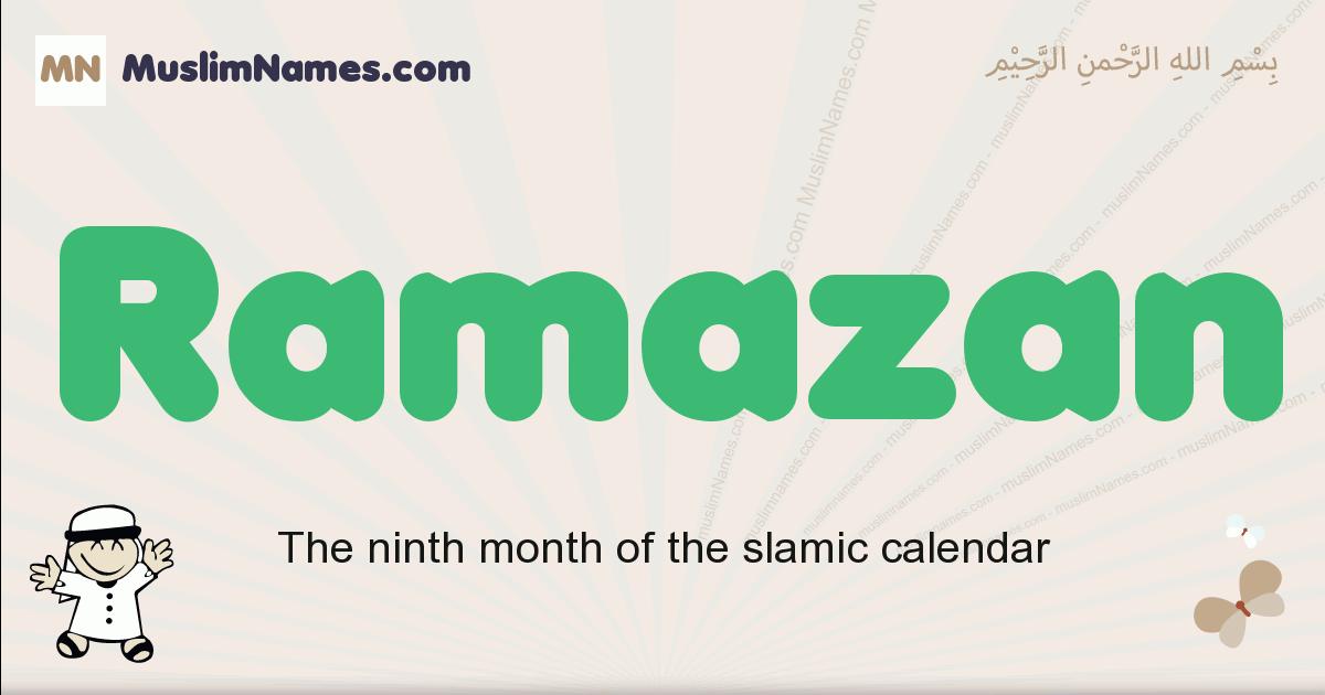 Ramazan muslim boys name and meaning, islamic boys name Ramazan