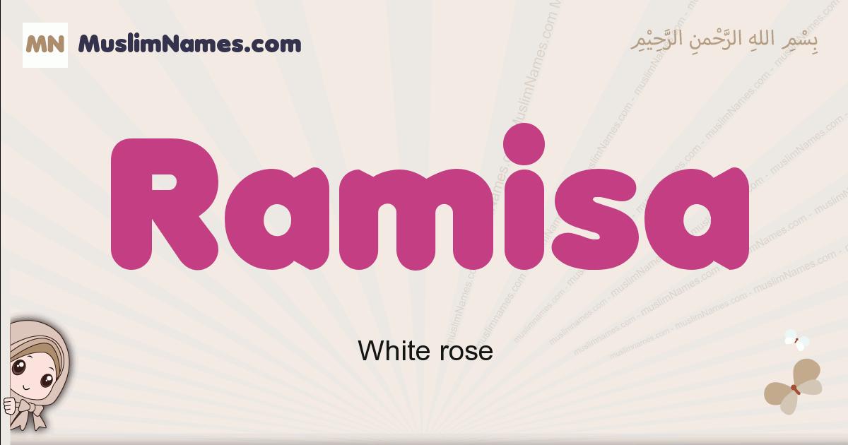 Ramisa muslim girls name and meaning, islamic girls name Ramisa
