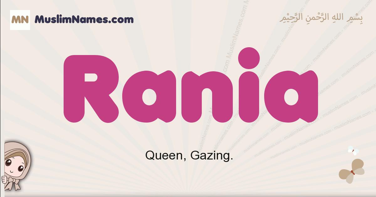 Rania muslim girls name and meaning, islamic girls name Rania