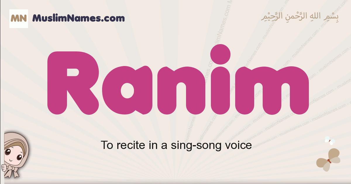 Ranim muslim girls name and meaning, islamic girls name Ranim