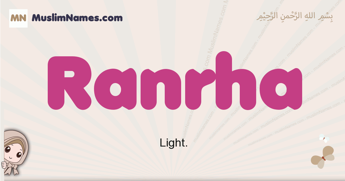 Ranrha muslim girls name and meaning, islamic girls name Ranrha