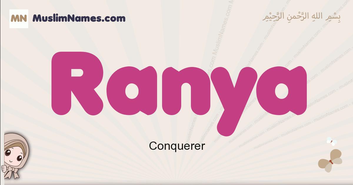 Ranya muslim girls name and meaning, islamic girls name Ranya