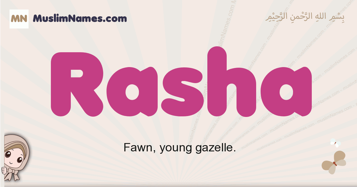 Rasha muslim girls name and meaning, islamic girls name Rasha