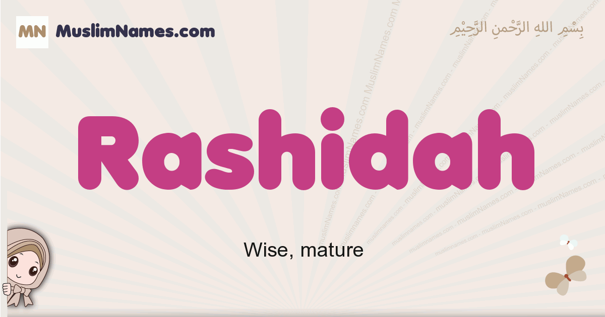 Rashidah muslim girls name and meaning, islamic girls name Rashidah