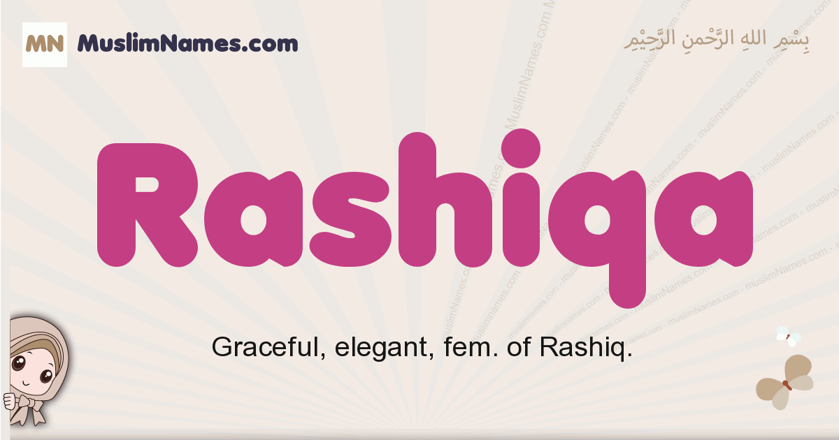 Rashiqa muslim girls name and meaning, islamic girls name Rashiqa