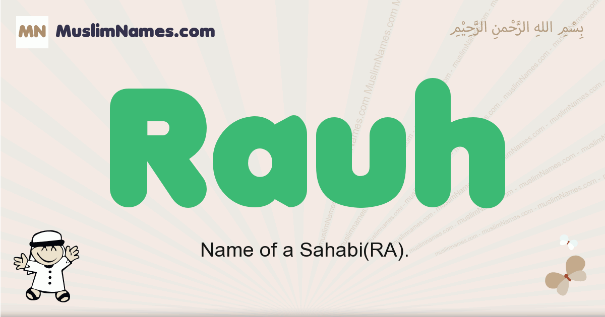 Rauh muslim boys name and meaning, islamic boys name Rauh