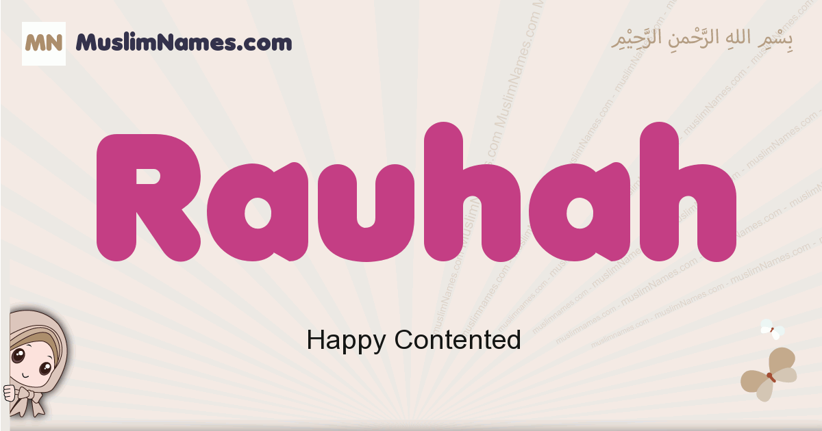 Rauhah muslim girls name and meaning, islamic girls name Rauhah