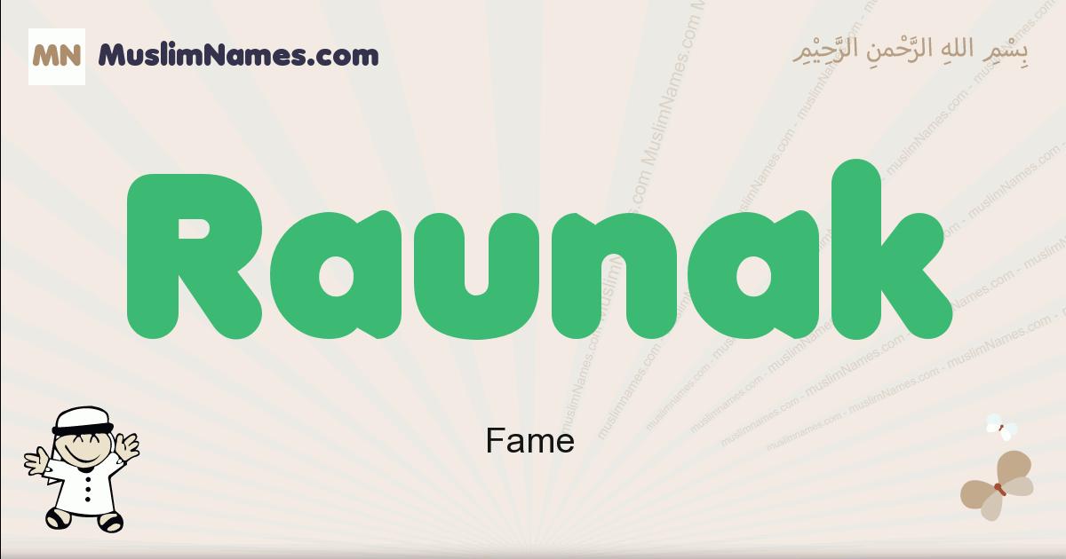 Raunak muslim boys name and meaning, islamic boys name Raunak