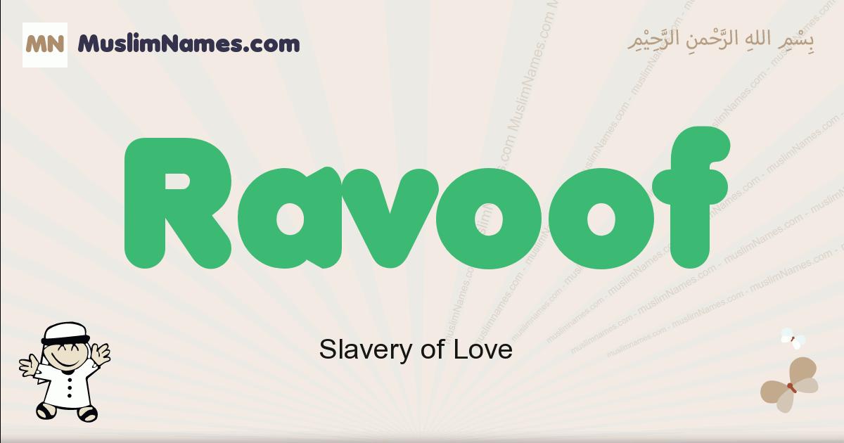 Ravoof muslim boys name and meaning, islamic boys name Ravoof