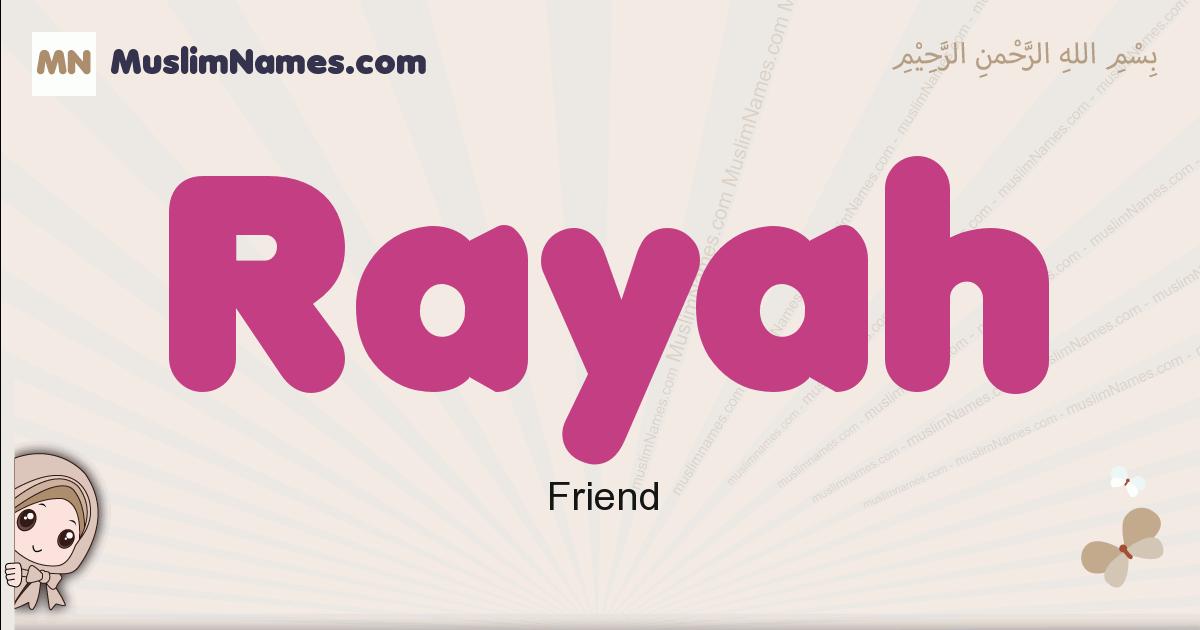 Rayah muslim girls name and meaning, islamic girls name Rayah