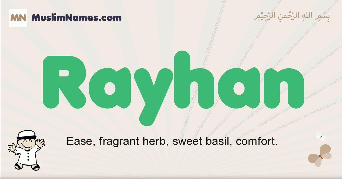 Rayhan muslim boys name and meaning, islamic boys name Rayhan