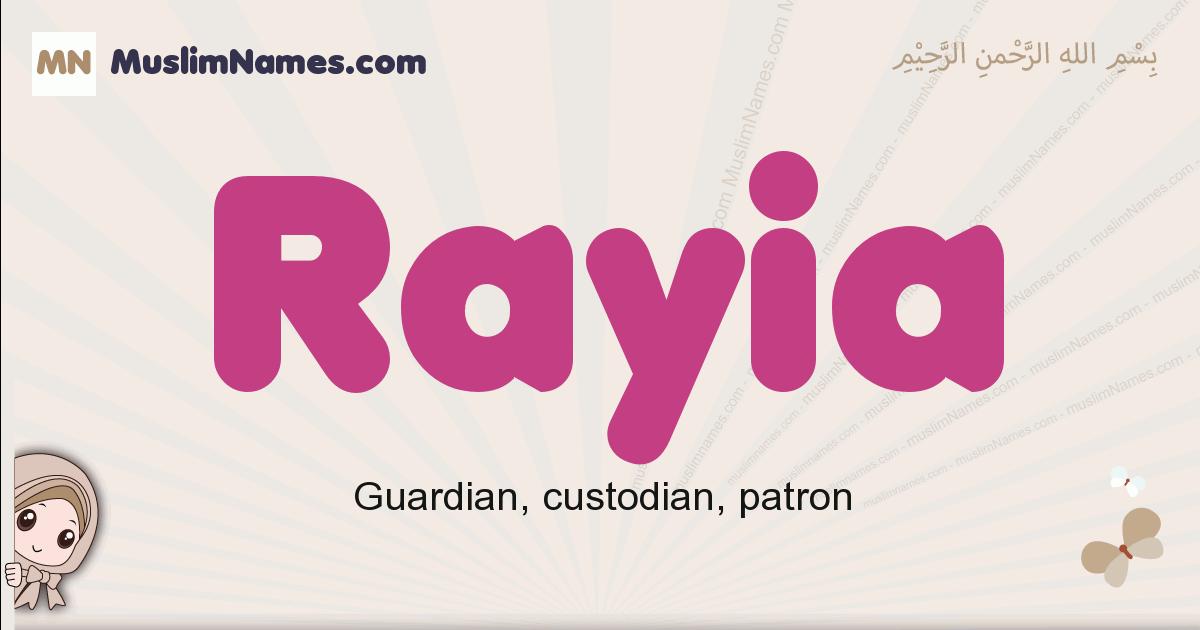 Rayia muslim girls name and meaning, islamic girls name Rayia