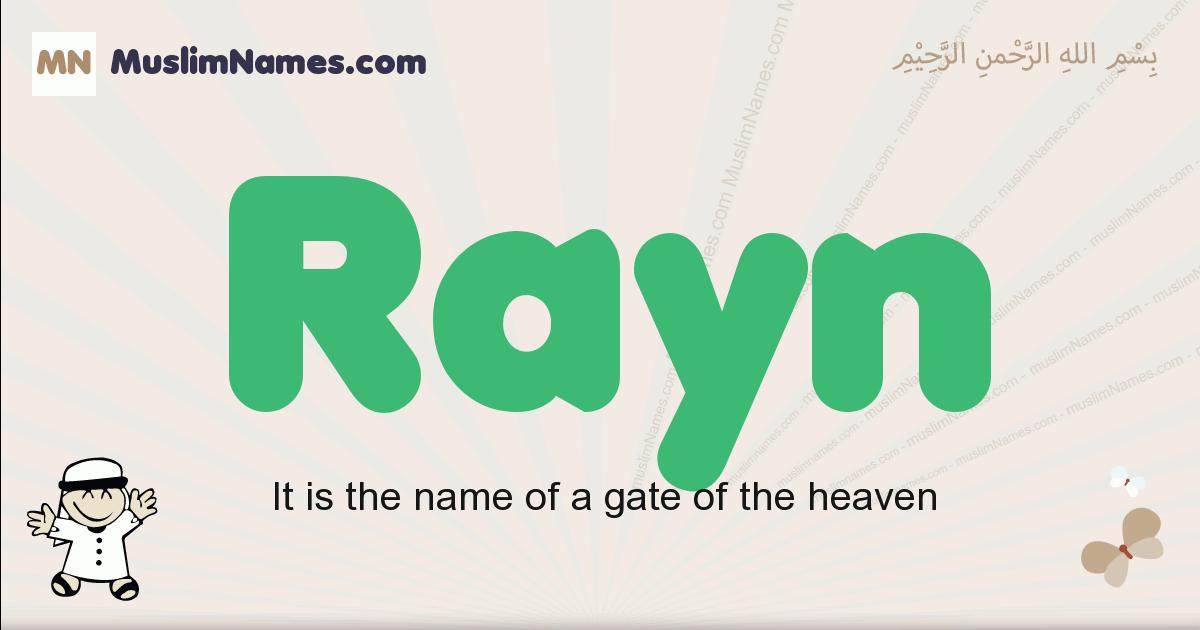 Rayn muslim boys name and meaning, islamic boys name Rayn