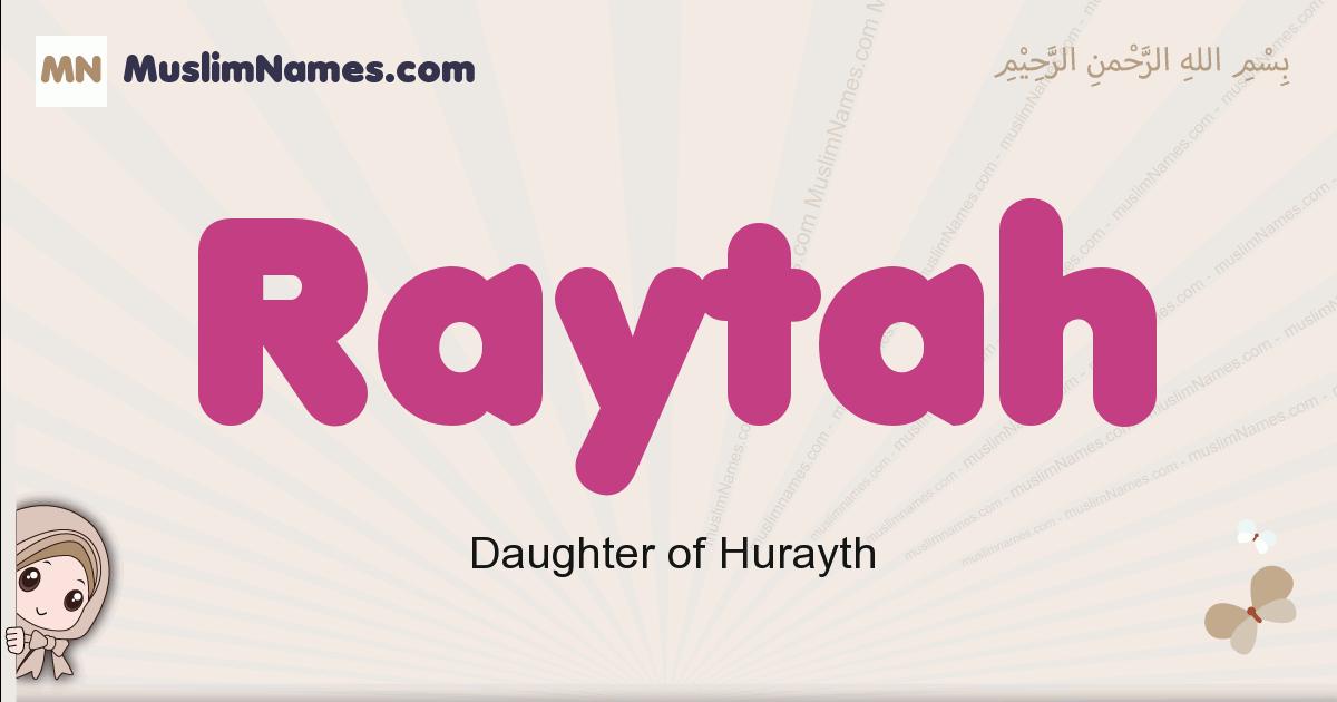 Raytah muslim girls name and meaning, islamic girls name Raytah