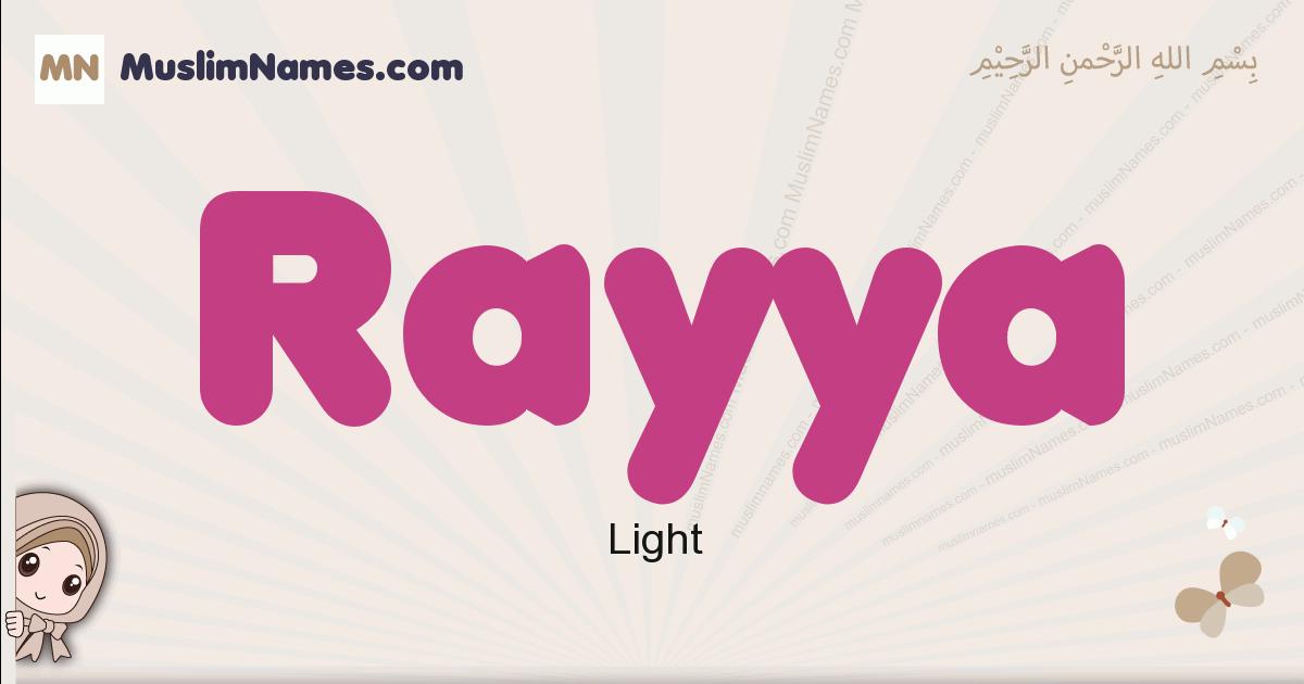 Rayya muslim girls name and meaning, islamic girls name Rayya