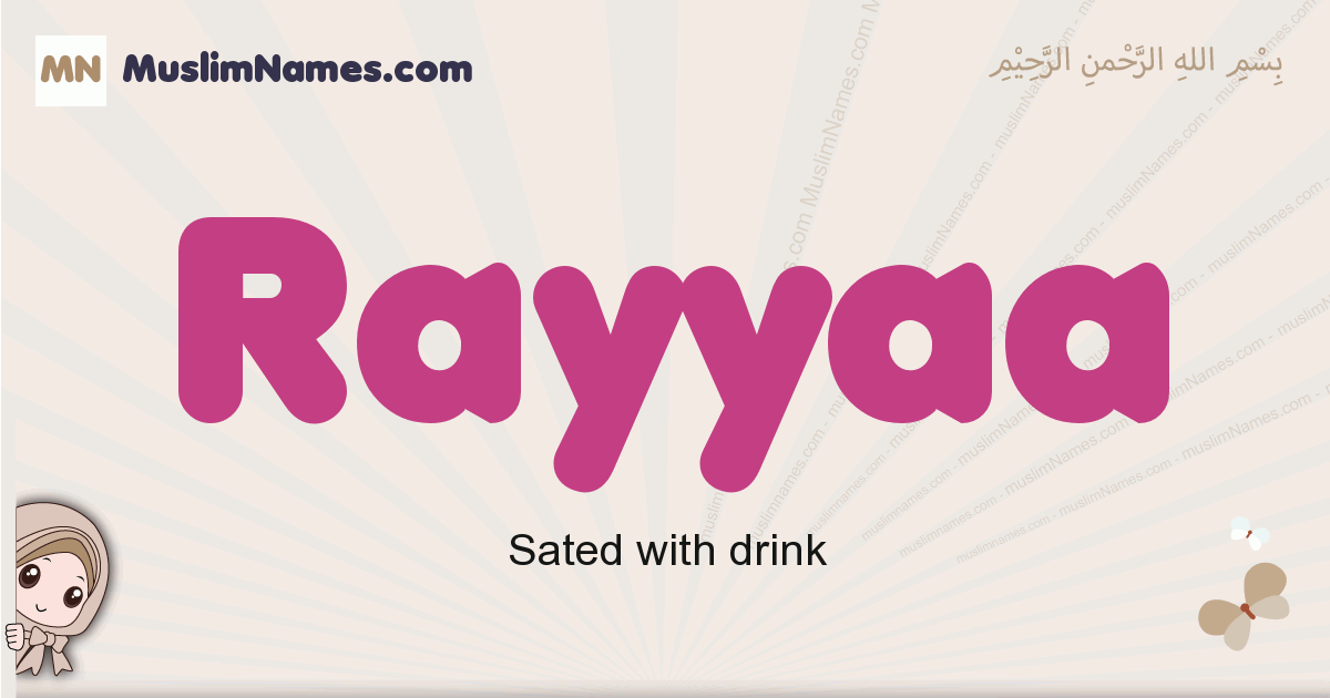 Rayyaa muslim girls name and meaning, islamic girls name Rayyaa