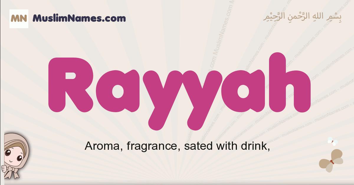 Rayyah muslim girls name and meaning, islamic girls name Rayyah