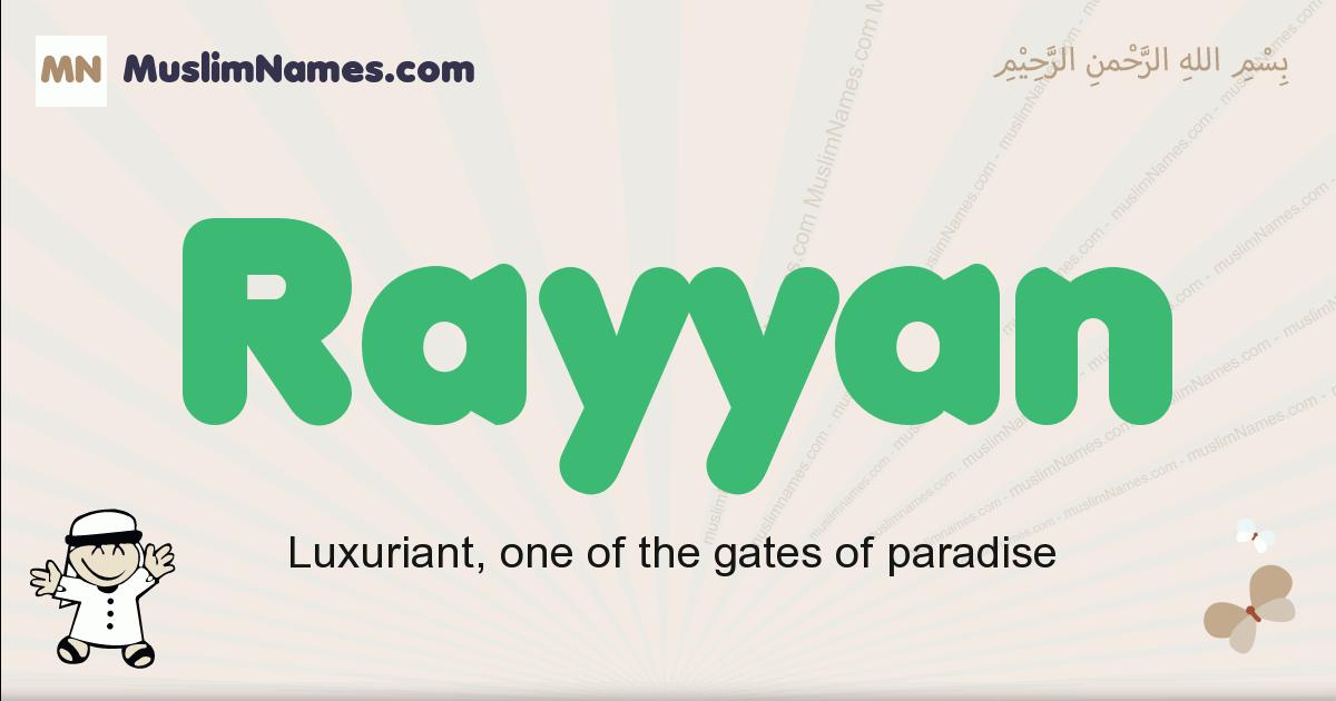 Rayyan muslim boys name and meaning, islamic boys name Rayyan