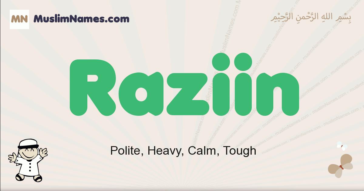 Raziin muslim boys name and meaning, islamic boys name Raziin
