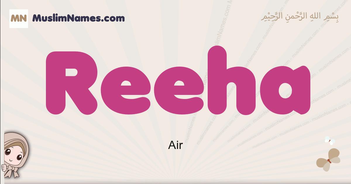 Reeha muslim girls name and meaning, islamic girls name Reeha