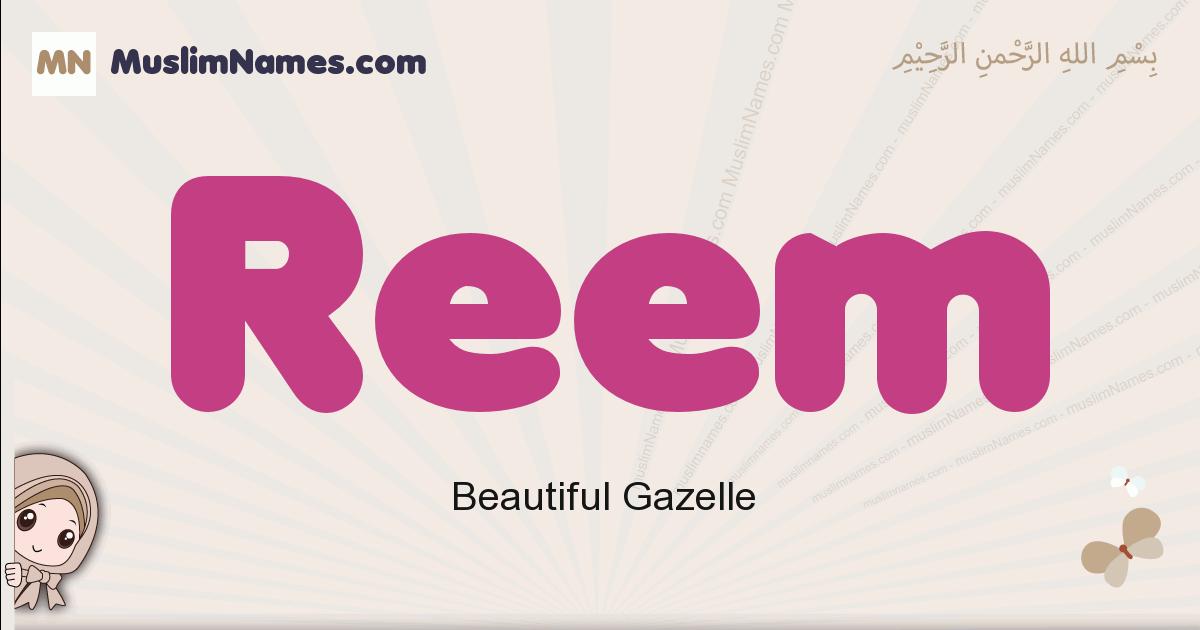 Reem muslim girls name and meaning, islamic girls name Reem