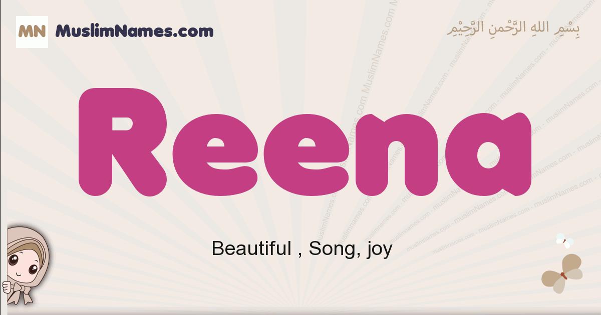 Reena muslim girls name and meaning, islamic girls name Reena