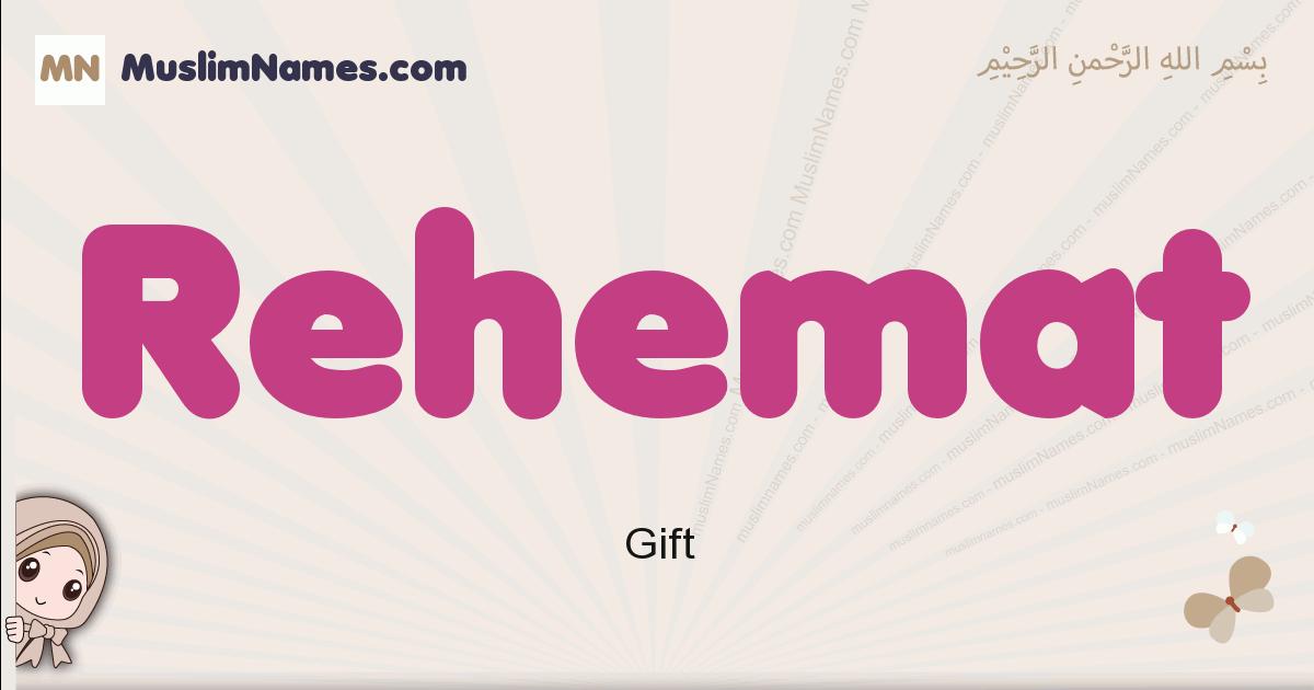 Rehemat muslim girls name and meaning, islamic girls name Rehemat