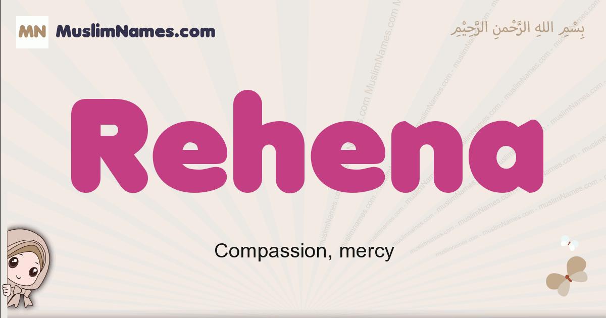Rehena muslim girls name and meaning, islamic girls name Rehena
