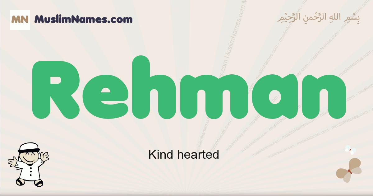 Rehman muslim boys name and meaning, islamic boys name Rehman
