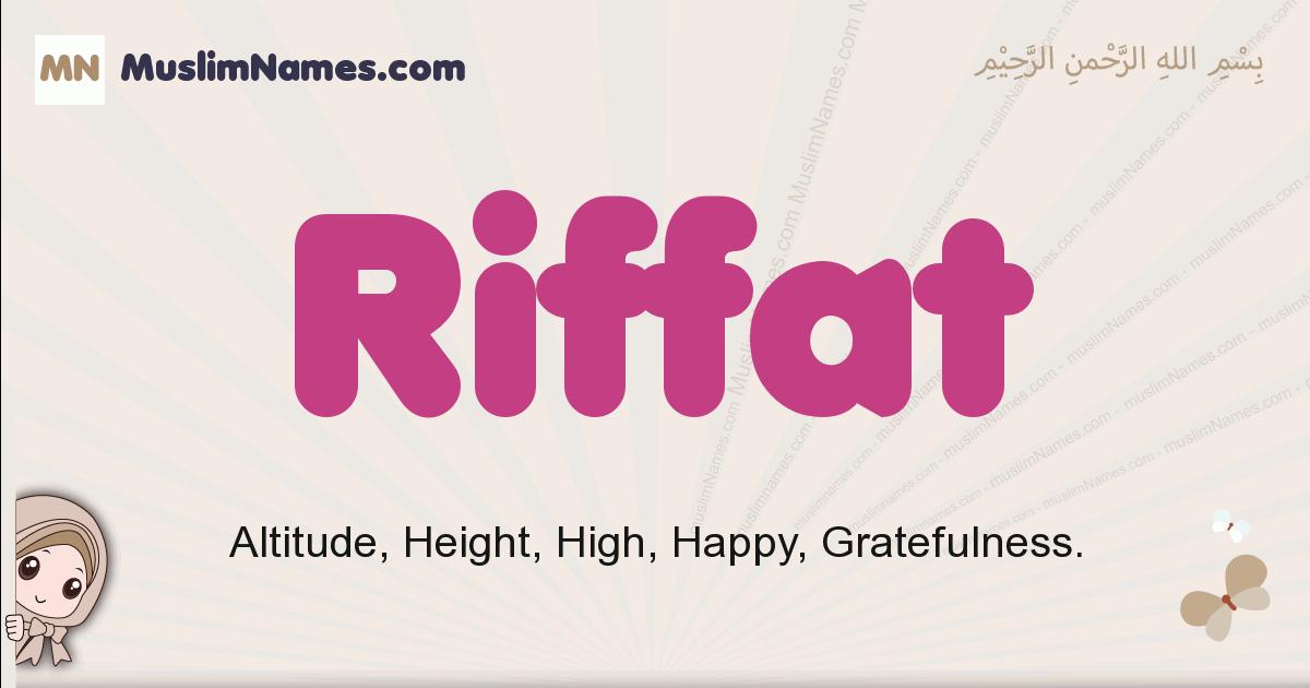 Riffat muslim girls name and meaning, islamic girls name Riffat