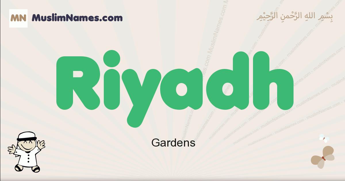 Riyadh muslim boys name and meaning, islamic boys name Riyadh