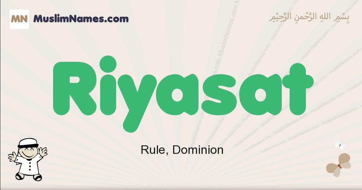 Riyasat muslim boys name and meaning, islamic boys name Riyasat