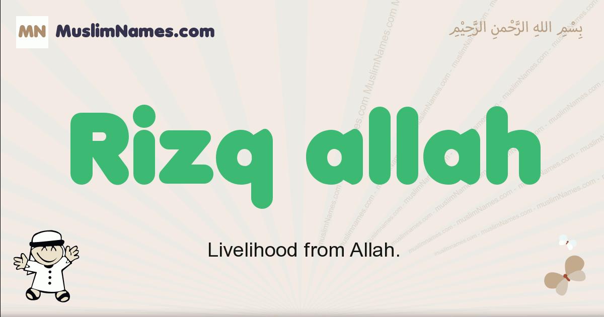 Rizq Allah muslim boys name and meaning, islamic boys name Rizq Allah