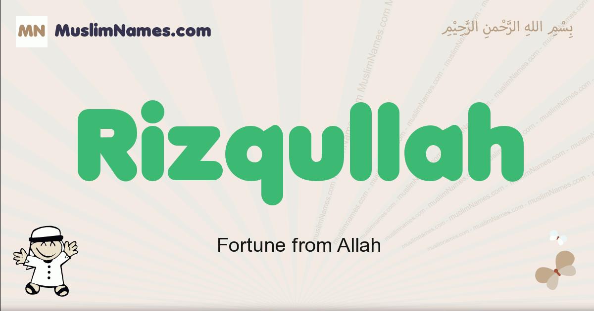 Rizqullah muslim boys name and meaning, islamic boys name Rizqullah