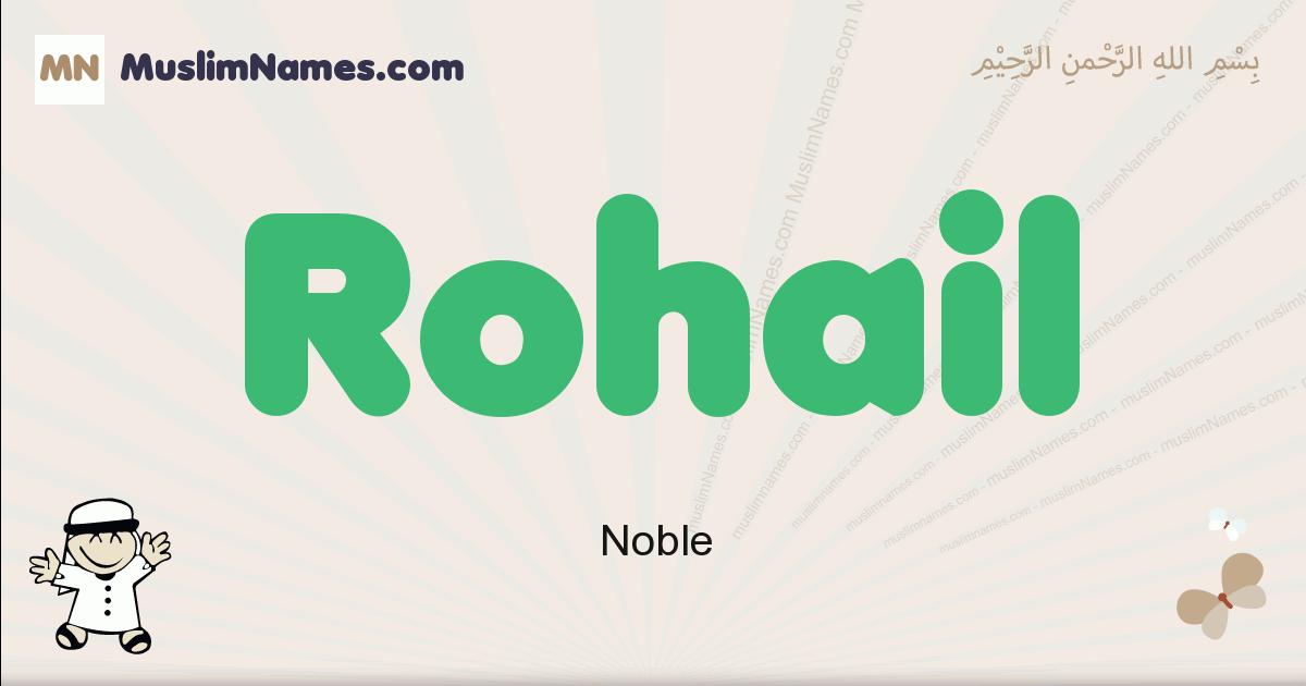 Rohail muslim boys name and meaning, islamic boys name Rohail