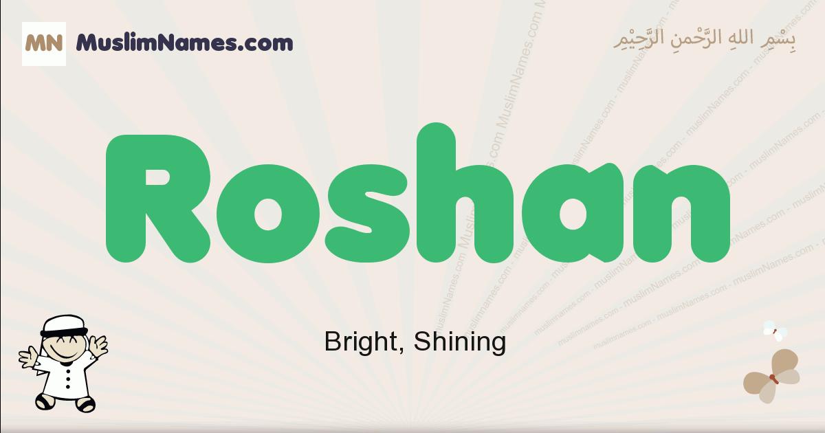 Roshan muslim boys name and meaning, islamic boys name Roshan